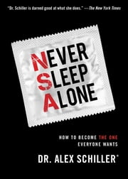 Never Sleep Alone ebook by Dr. Alex Schiller