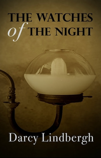 The Watches of the Night ebook by Darcy Lindbergh