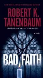 Bad Faith ebook by Robert K. Tanenbaum
