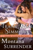 Montana Surrender (Daring Western Hearts Series, Book 1) eBook by Trana Mae Simmons