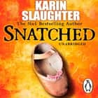 Snatched audiobook by Karin Slaughter