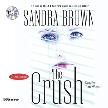 The Crush audiobook by Sandra Brown