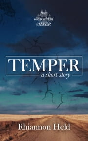 Temper: A Silver Universe Story ebook by Rhiannon Held