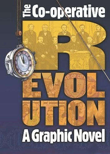 Co-operative Revolution - A graphic novel ebook by