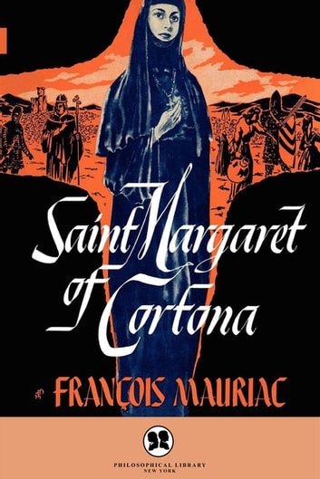 Saint Margaret of Cartona ebook by François Mauriac