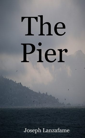 The Pier ebook by Joseph Lanzafame