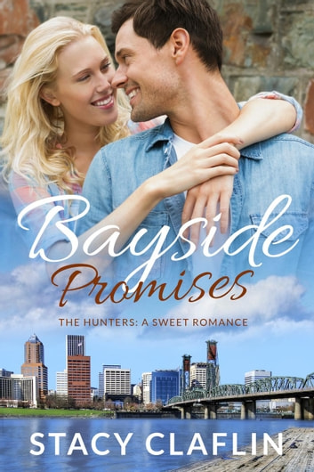 Bayside Promises - The Hunters, #8 ebook by Stacy Claflin