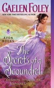 The Secrets of a Scoundrel ebook by Gaelen Foley