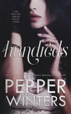 Hundreds eBook by Pepper Winters