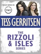 The Rizzoli & Isles Series 11-Book Bundle - The Surgeon, The Apprentice, The Sinner, Body Double, Vanish, The Mephisto Club,The Keepsake, Ice Cold, The Silent Girl, Last to Die, Die Again ebook by Tess Gerritsen