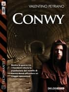 Conwy - Tecnomante 11 ebook by Valentino Peyrano