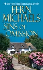 Sins of Omission ebook by Fern Michaels