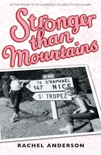 Moving Times trilogy: Stronger than Mountains - Book 3 ebook by Rachel Anderson