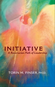 Initiative ebook by Torin M. Finser