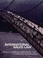 International Sales Law ebook by Christiana Fountoulakis,Ingeborg Schwenzer,Mariel Dimsey