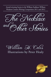 The Necklace and Other Stories ebook by William H. Coles