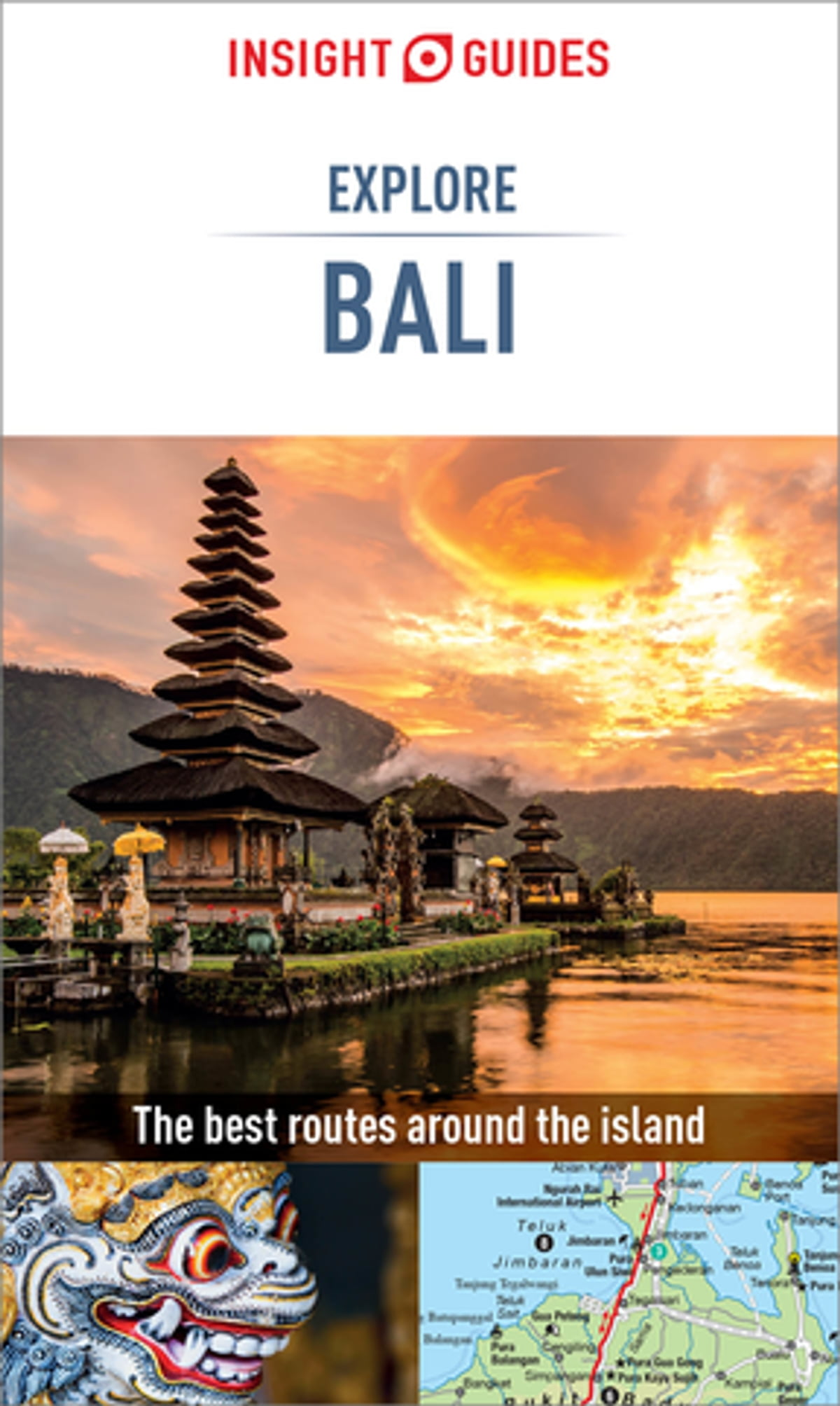 Insight Guides Explore Bali Travel Guide Ebook Ebook By Insight
