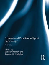 Professional Practice in Sport Psychology - A review ebook by