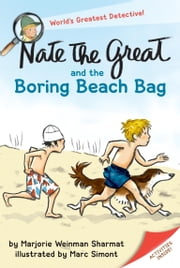 Nate the Great and the Boring Beach Bag ebook by Marjorie Weinman Sharmat,Marc Simont