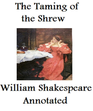 the themes of mistaken identity in the taming of the shrew by william shakespeare We need your donations the taming of the shrew by william shakespeare july, 2000 [etext #2245] editions, all of which are in the public domain in the united states, unless a copyright notice is included therefore, we usually do not keep any of these books in compliance with any particular.