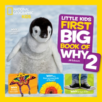 National Geographic Little Kids First Big Book of Why 2 ebook by Jill Esbaum