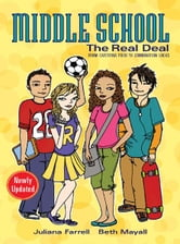 Middle School: The Real Deal ebook by Juliana Farrell,Beth Mayall,Megan Howard