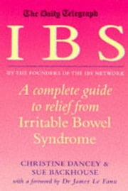 The Daily Telegraph: IBS ebook by Sue Backhouse,Christine Dancey
