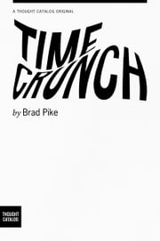 Time Crunch ebook by Brad Pike