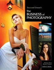 Tucci and Usmani's the Business of Photography ebook by Tucci, Damon