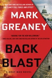 Back Blast - A Gray Man Novel ebook by Mark Greaney