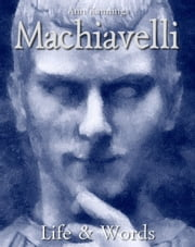 Machiavelli: Life & Words ebook by Kobo.Web.Store.Products.Fields.ContributorFieldViewModel