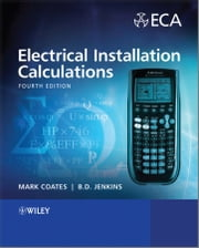 Electrical Installation Calculations - For Compliance with BS 7671:2008 ebook by Mark Coates,B. D. Jenkins