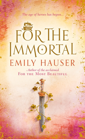 For The Immortal ebook by Emily Hauser
