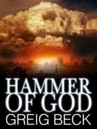 Hammer of God: Alex Hunter 5.5 ebook by Greig Beck