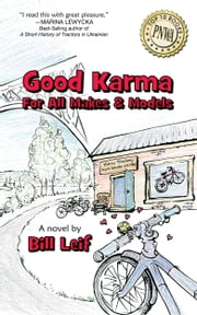 Good Karma for All Makes and Models ebook by Bill Leif
