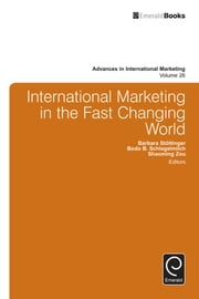 International Marketing in the Fast Changing World ebook by Shaoming Zou, Bodo B. Schlegelmilch, Barbara Stottinger