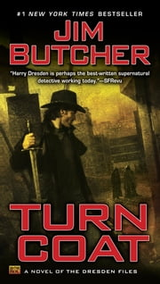 Turn Coat - A Novel of the Dresden Files ebook by Jim Butcher