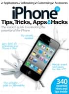 iPhone Tips, Tricks, Apps & Hacks Volume 4 ebook by Imagine Publishing