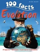 100 Facts Evolution ebook by Sally Morgan
