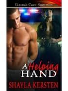 A Helping Hand ebook by Shayla Kersten
