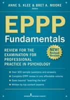 EPPP Fundamentals - Review for the Examination for Professional Practice in Psychology ebook by Bret Moore, PsyD, ABPP,...