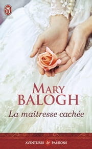La maîtresse cachée ebook by Mary Balogh