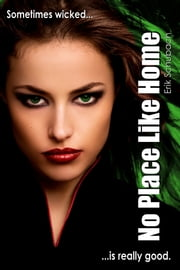 No Place Like Home ebook by Erik Schubach