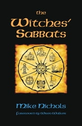The Witches' Sabbats ebook by Mike Nichols
