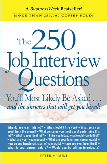 The 250 job interview questions ebook di peter veruki the 250 job interview questions youll most likely be asked fandeluxe Gallery