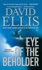 Eye of the Beholder ebook by David Ellis