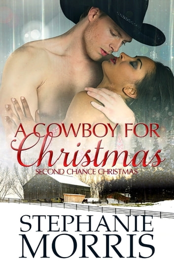A Cowboy for Christmas ebook by Stephanie Morris