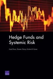 Hedge Funds and Systemic Risk ebook by Lloyd Dixon,Noreen Clancy,Krishna B. Kumar