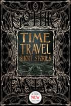Time Travel Short Stories ebook by