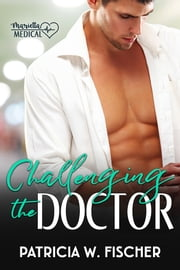 Challenging the Doctor ebook by Patricia W. Fischer